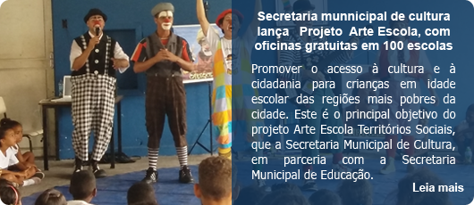 Secretaria Municipal de Cultura lança Projeto Arte Escola, com oficinas gratuitas em 100 escolas