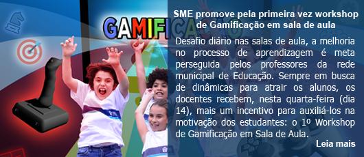 SME promove pela primeira vez workshop de Gamificação em sala de aula