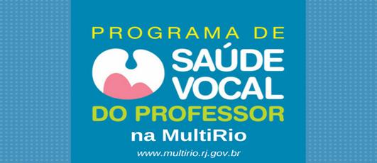 Programa de Saúde Vocal MultiRio