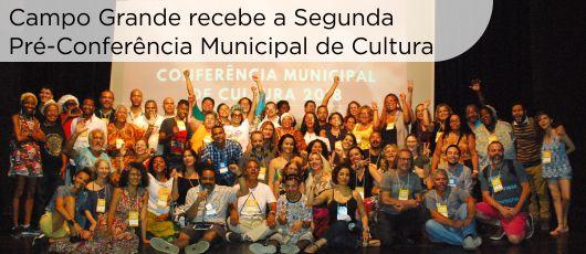Campo Grande recebe a segunda Pré-Conferência