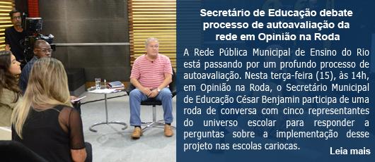 Secretário de Educação debate processo de autoavaliação da rede em Opinião na Roda