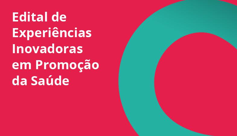 Secretaria Municipal de Saúde lança Edital de Experiências Inovadoras em Promoção da Saúde