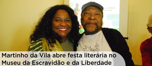 Martinho da Vila abre festa literária