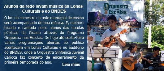 Alunos da rede levam música às Lonas Culturais e ao BNDES