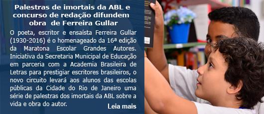 Palestras de imortais da ABL e concurso de redação difundem obra de Ferreira Gullar a alunos da Rede