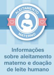 Informações sobre aleitamento materno e doação de leite humano