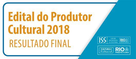 Edital do Produtor Cultural 2018 - resultado banner