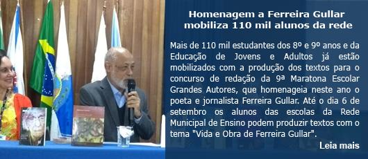 Homenagem a Ferreira Gullar mobiliza 110 mil alunos da rede