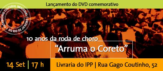 """Roda de choro """"Arruma o Coreto"""" lança DVD comemorativo no IPP"""