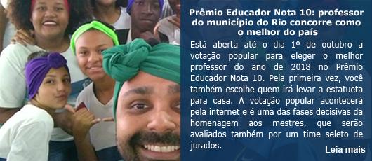 Prêmio Educador Nota 10: professor do município do Rio concorre como o melhor do país