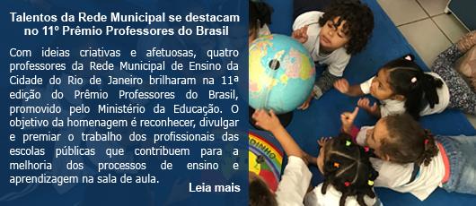 Talentos da Rede Municipal se destacam no 11º Prêmio Professores do Brasil