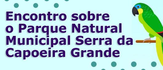 Evento especial no Parque Municipal Serra da Capoeira Grande