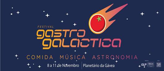 Festival Gastro Galáctica chega ao Planetário da Gávea