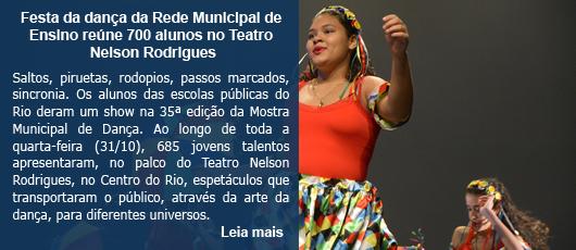 Festa da dança da Rede Municipal de Ensino reúne 700 alunos no Teatro Nelson Rodrigues