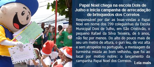 Papai Noel chega na escola Dois de Julho e inicia campanha de arrecadação de brinquedos dos Correios
