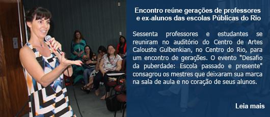 Encontro reúne gerações de professores e ex-alunos das escolas Públicas do Rio