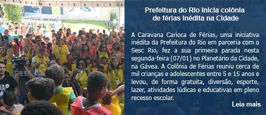 Prefeitura do Rio inicia colônia de férias inédita na Cidade