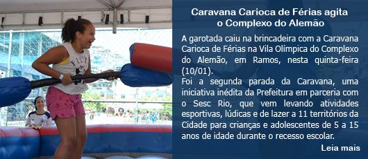 Caravana Carioca de Férias agita o Complexo do Alemão