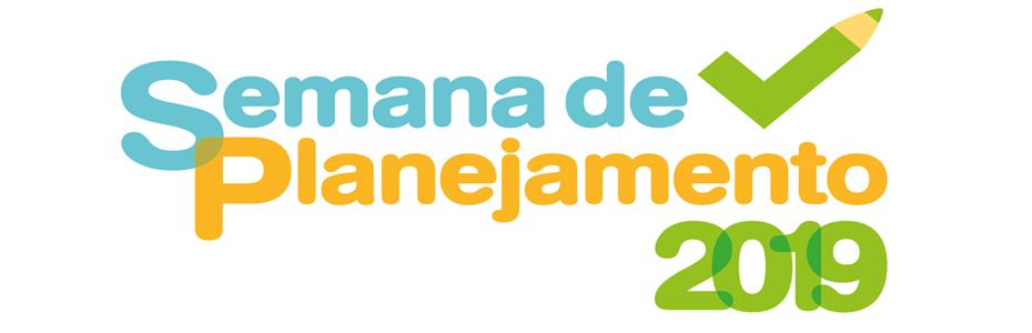 SEMANA DE PLANEJAMENTO 2019