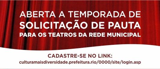 Aberta a temporada de solicitação de pauta para teatros da rede municipal