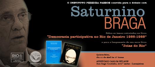 Saturnino Braga lança novo livro e participa de debate no IPP