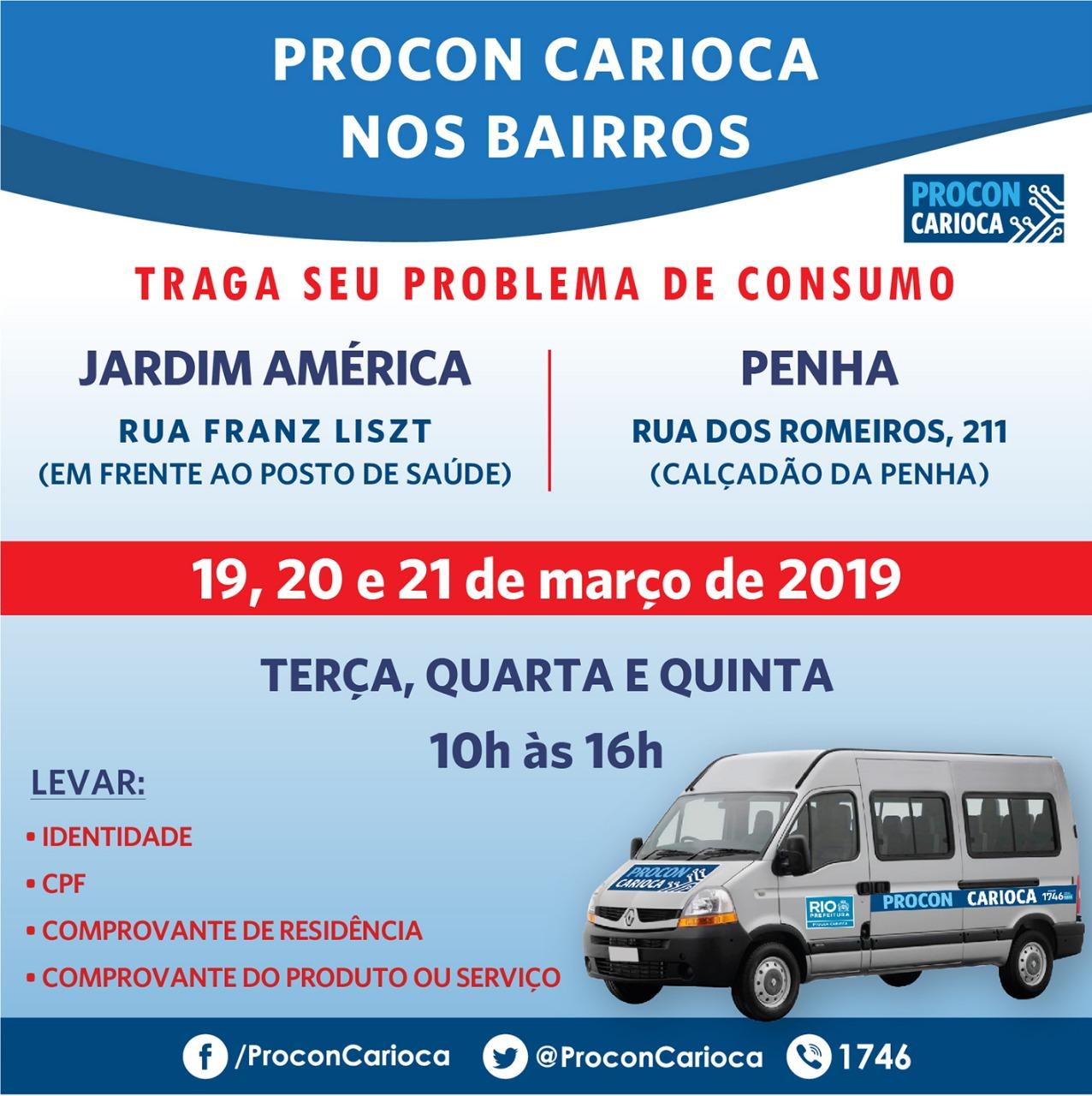 Procon Carioca atende no Jardim América e na Penha