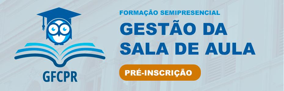 PRÉ-INSCRIÇÃO PARA O CURSO GESTÃO DE SALA DE AULA