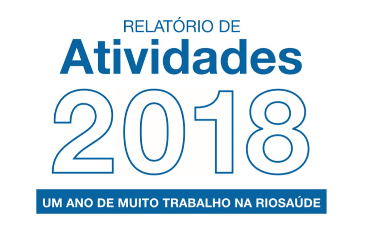 Acesse o Relatório de Atividades de 2018 da RioSaúde