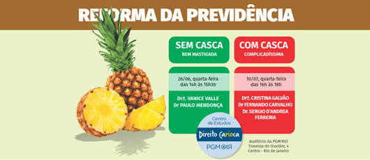 PGM vai debater Reforma da Previdência