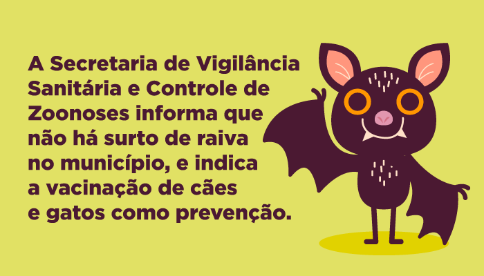 Subsecretaria de Vigilância Sanitária e Controle de Zoonoses descarta surto de raiva no município