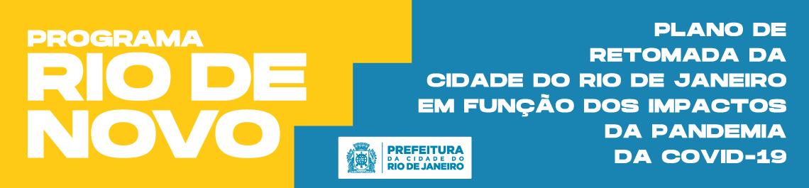 Plano de Retomada da Cidade do Rio de Janeiro em função dos impactos da pandemia da COVID-19.