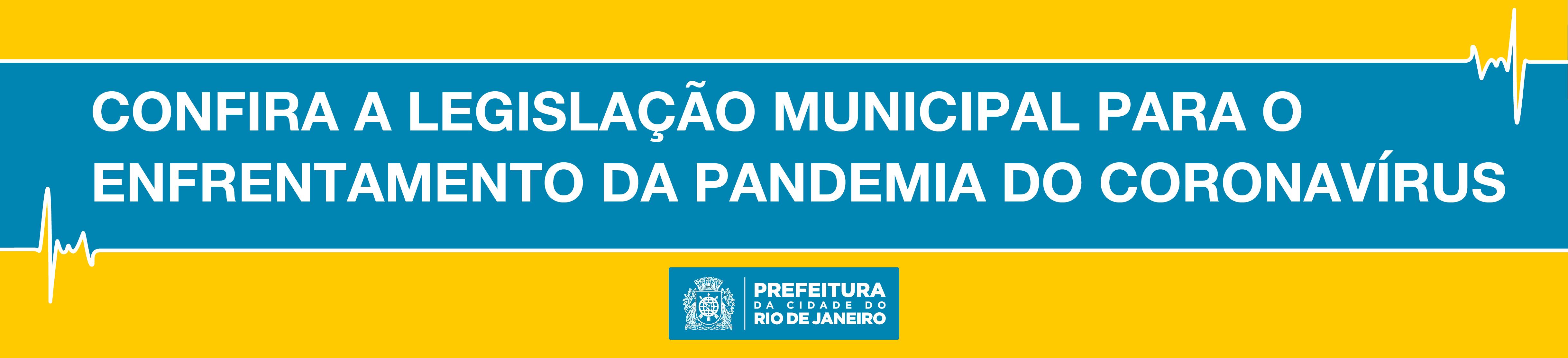 Confira a legislação municipal para o enfrentamento da pandemia do coronavírus.